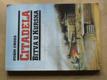 Citadela - Bitva u Kurska - Největší tanková bitva 2. sv. války