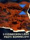 S cizineckou legií proti Rommelovi