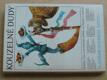 Kouzelné dudy - Pohádky, báje ze Žatecka a Lounska (1985)