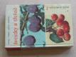 Švestky a třešně Malá pomologie 3 (SZN 1965)