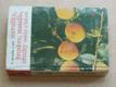 Meruňky, broskve, mandle, ořechy - Malá pomologie 4 (1966)