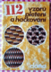 112 vzorů pletení a háčkování