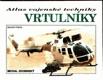 Vrtulníky - Atlas vojenské techniky