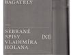 Bagately / sebrané spisy Vladimíar Holana Xl
