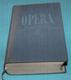 Opera průvodce operní tvorbou - Hostomská