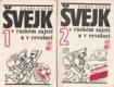 Švejk v ruském zajetí a v revoluci 1,2