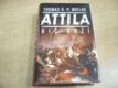 Attila. Bič Boží