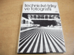 Technické triky ve fotografii