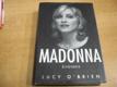 Madonna. Životopis