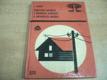 Elektrické instalace v dřevěných budovách a r