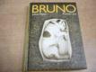Bruno. Román psa jako nová