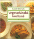 Vegetariánská kuchyně II.