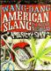 Wang Dang american slang - Americký slang