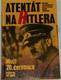 Atentát na Hitlera: Muži 20. července