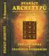 Dvanáct archetypů, Poznejte svou osobnost podle znamení zvěrokruhu