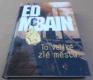Ed McBain: To veliké zlé město