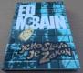 Ed McBain: Jeho slovo je zákon