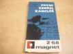 První zemřel kancléř. Magnet 2/68