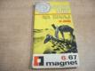 Stopy míří na Sinaj. Magnet 6/67