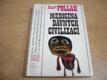 Medicína dávných civilizací