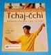 TCHAJ-ČCHI praktický obrazový průvodce