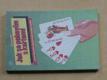 Jak se pobavím s kartami ...aneb zábavným společníkem snadno a rychle