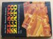 Zlato - Od magie až po finanční spekulace (1985)