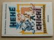 Hehe a Chichi - Dva ušatí kamarádi (1974)