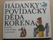 Hádanky a povídačky děda Kořena (1986)