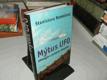 Mýtus UFO - Ufologie z pohledu skeptika