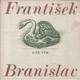 Tiše vím / František Branislav, 1979