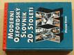 Moderní Oxfordský slovník 20. století (1994)