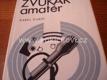 Zvukař amatér - zesilovače akustika