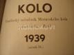 KOLO 1939 UMĚLECKÝ MĚSÍČNÍK MORAVSKOHO KOLA SPISOVATELŮ