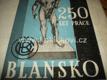 250 let blanenských železáren ČESKOMORAVSKÁ KOLBEN DANĚK