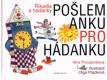 Věra Provazníková - Pošlem Anku pro hádanku