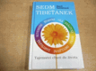 Sedm Tibeťanek. Tajemství chuti do života (2002