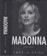 O'Brien - Madonna: Životopis