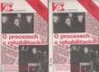 O procesech a rehabilitacích I.+II. - Zpráva
