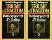 Triumf a Tragédia 1+2 - Politický portrét J.V. Stalina
