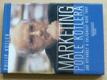 Marketing podle Kotlera - Jak vytvářet a ovládnout nové trhy (2000)