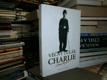 Věčný tulák Charlie - Charlie Chaplin