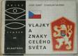 Vlajky a znaky celého světa (edice OKO svazek 44)