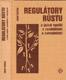 Regulátory růstu a jejich využití v zemědělství a zahradnictví