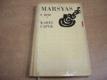 Marsyas čili Na okraj literatury /1919-1931/ (1971