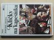 Kličky na kapesníku (1990)