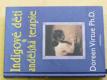 Indigové děti a andělská terapie (2008)