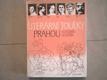 Literární toulky Prahou