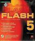 Flash 5 - pro grafiky a tvůrce webů