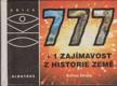 777+1 zajímavost z historie země (malý formát)